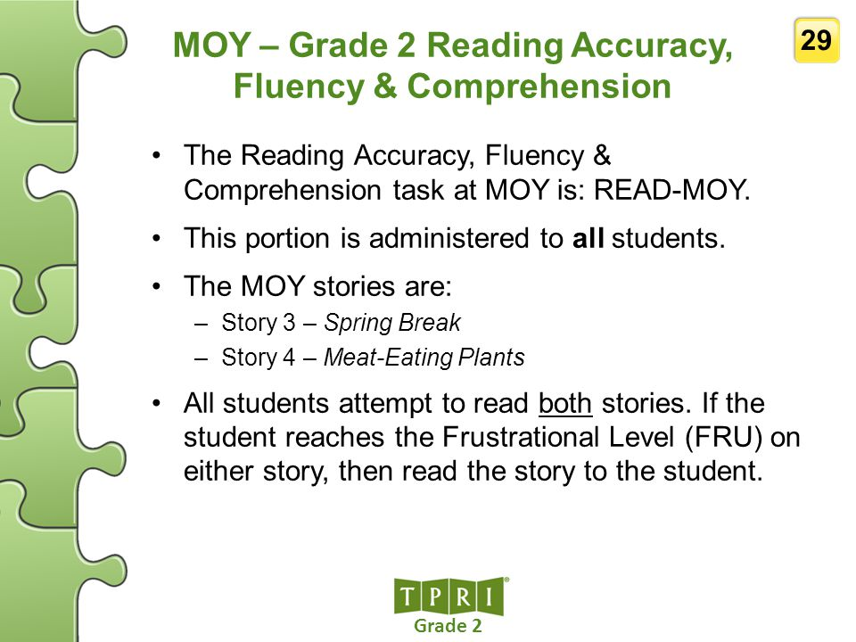 MOY – Grade 2 Reading Accuracy, Fluency & Comprehension