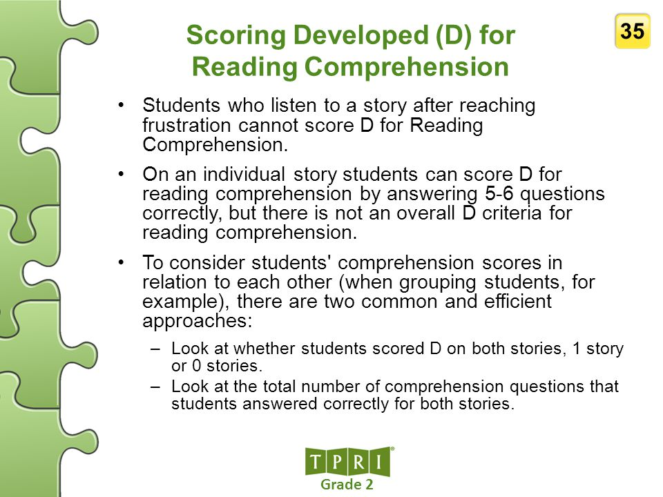 Scoring Developed (D) for Reading Comprehension