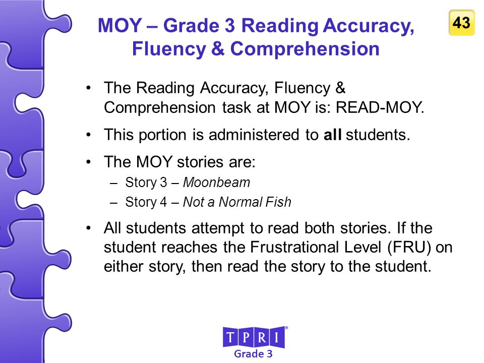 MOY – Grade 3 Reading Accuracy, Fluency & Comprehension