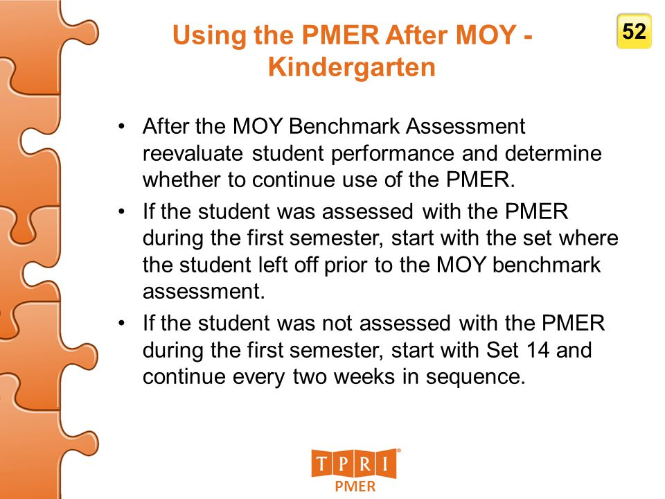 Using the PMER After MOY - Kindergarten