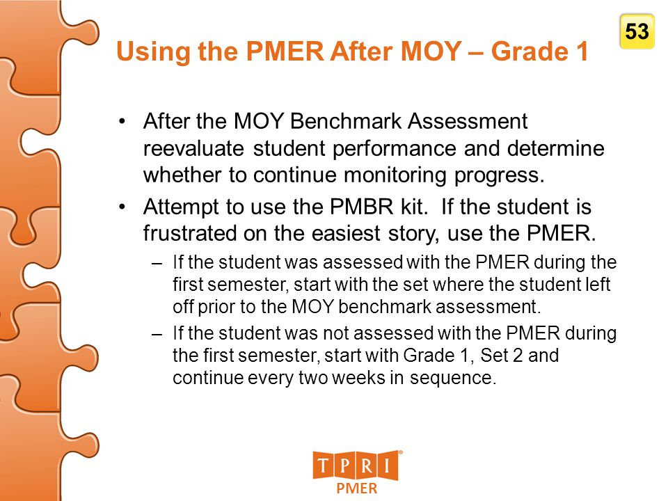 Using the PMER After MOY – Grade 1