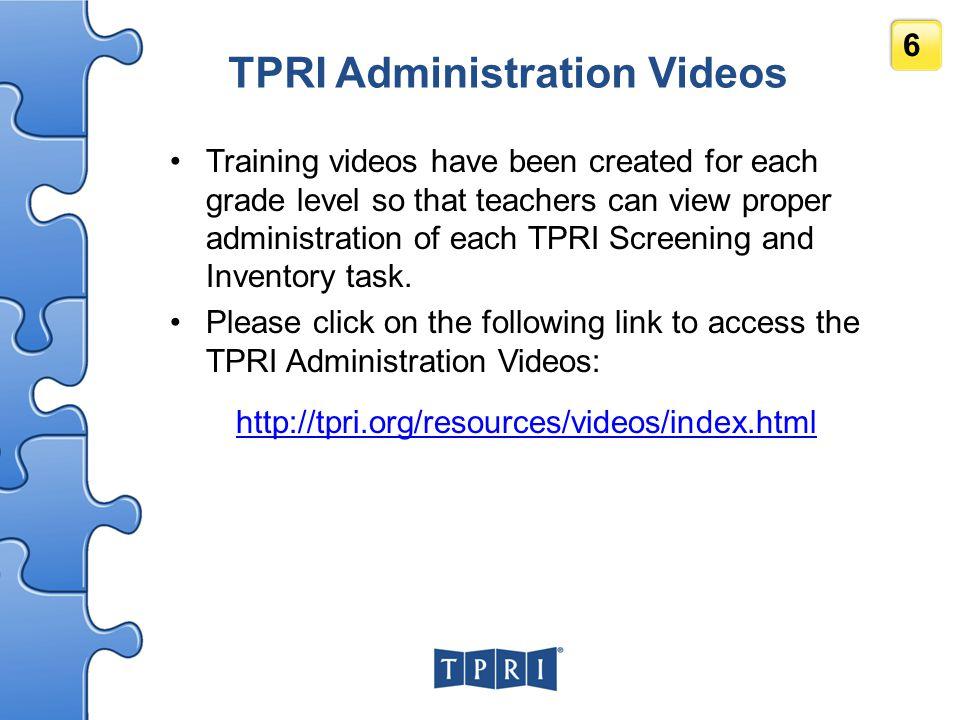 TPRI Administration Videos