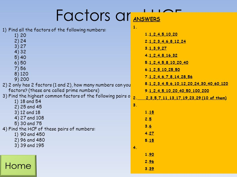 Factors and HCF Home ANSWERS