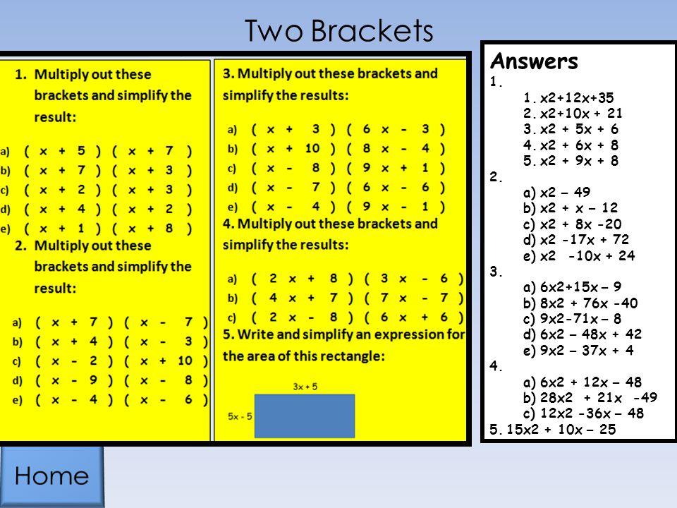 Two Brackets Home Answers x2+12x+35 x2+10x + 21 x2 + 5x + 6