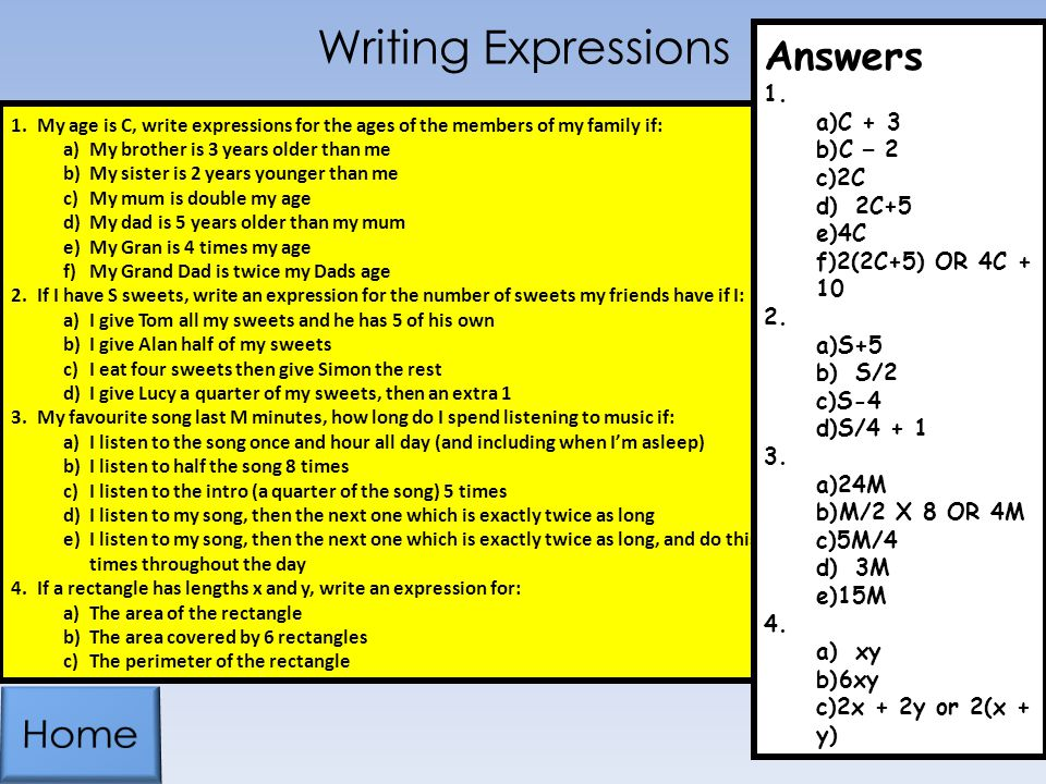 Writing Expressions Answers Home C + 3 C – 2 2C 2C+5 4C