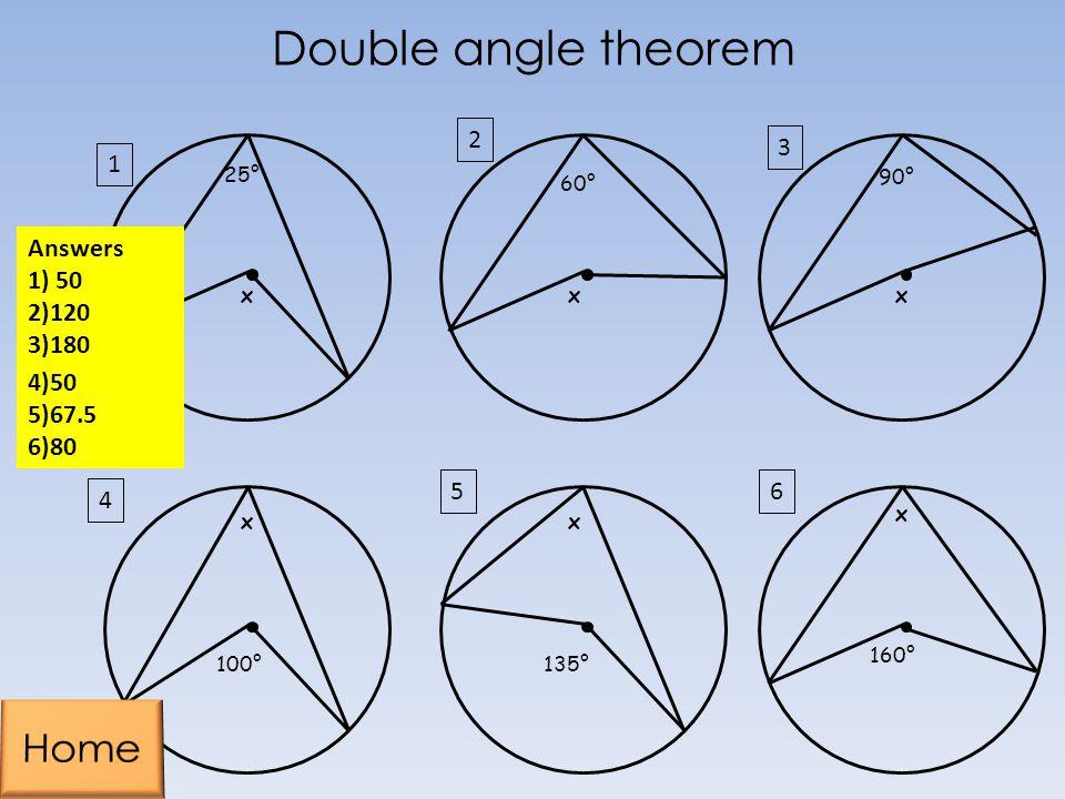 Double angle theorem Home 2 3 1 Answers 1) 50 2)120 3)180 4)50 5)67.5
