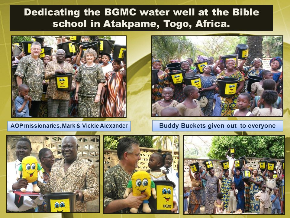 Dedicating the BGMC water well at the Bible school in Atakpame, Togo, Africa.