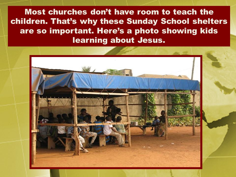 Most churches don't have room to teach the children