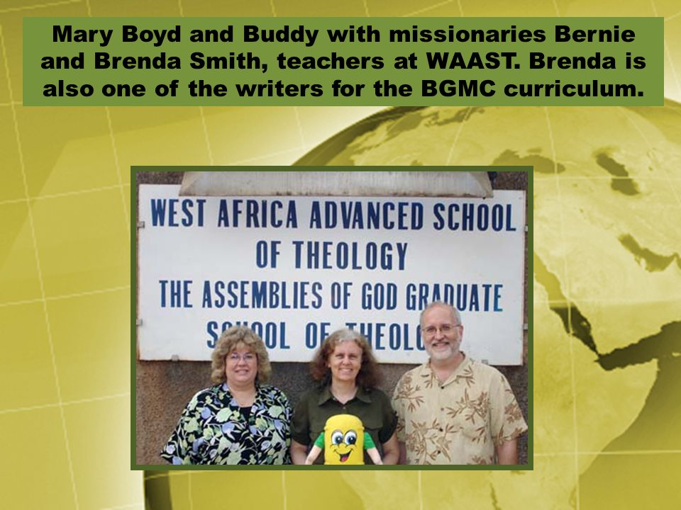 Mary Boyd and Buddy with missionaries Bernie and Brenda Smith, teachers at WAAST.