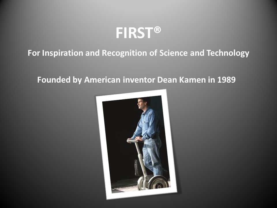 FIRST® For Inspiration and Recognition of Science and Technology