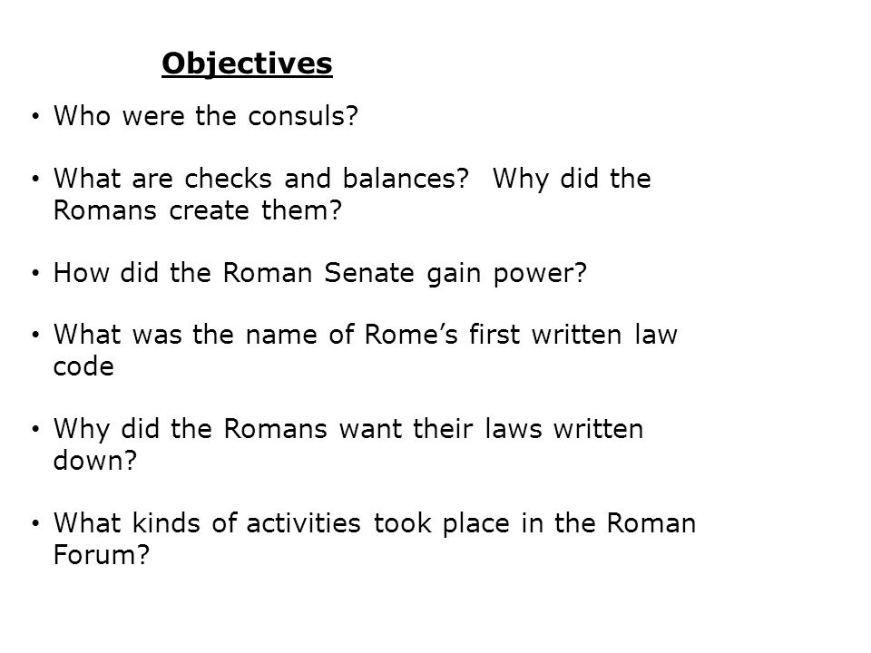 Objectives Who were the consuls