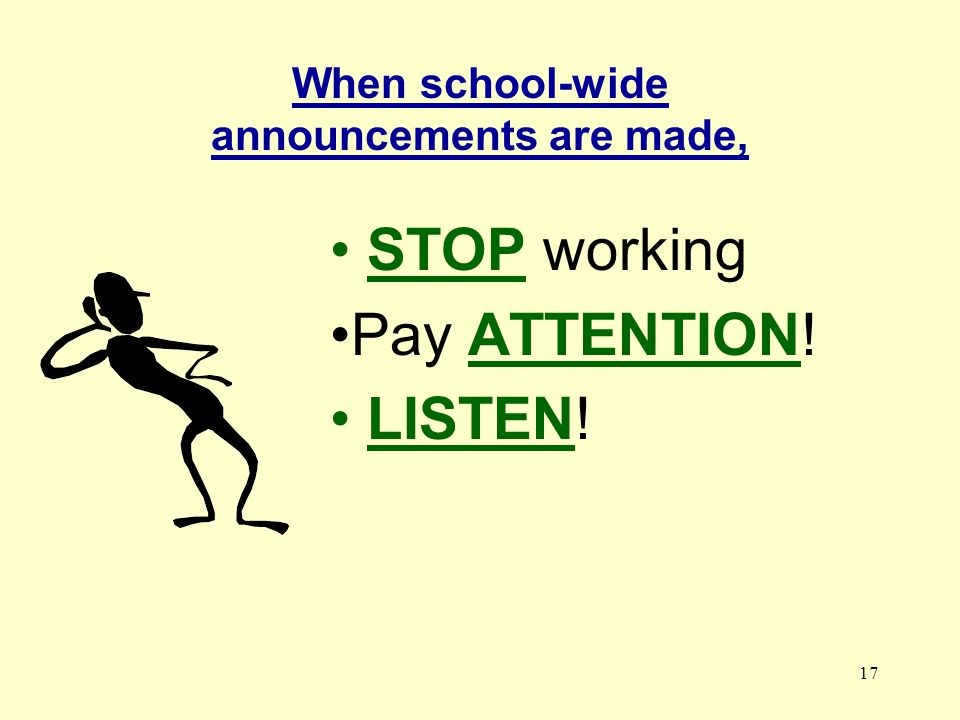 When school-wide announcements are made,