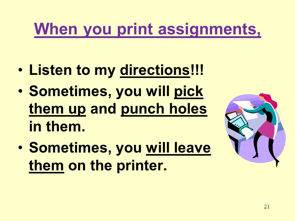 When you print assignments,