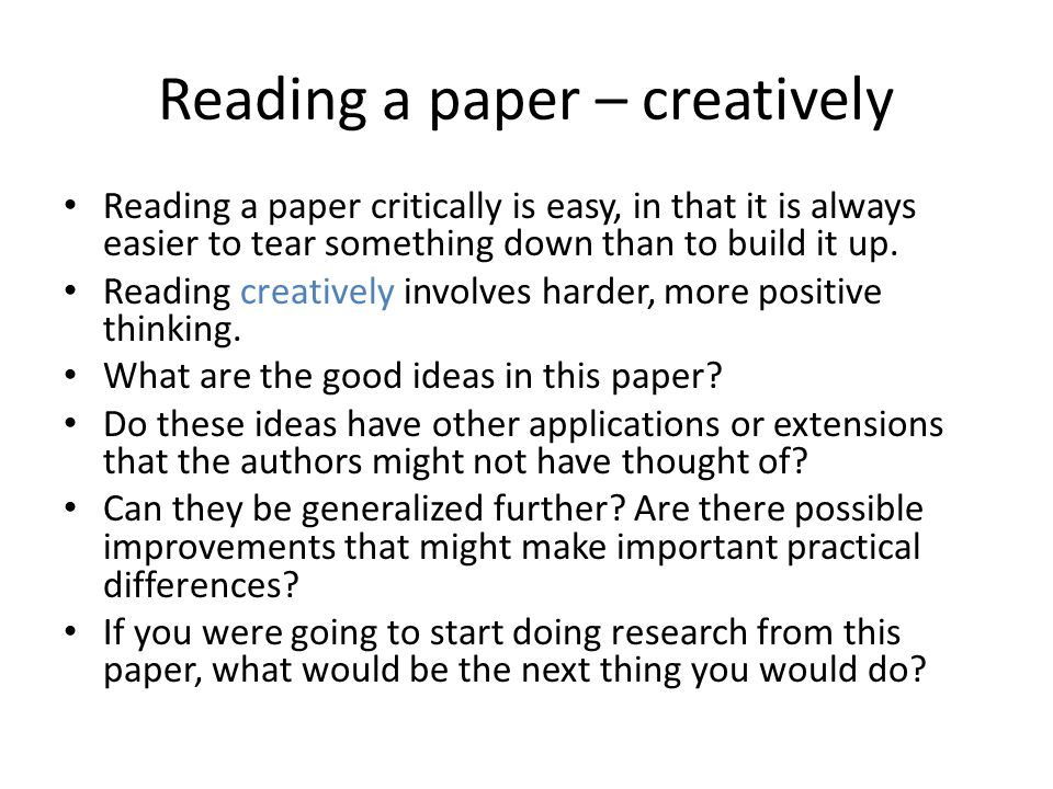 Reading a paper – creatively