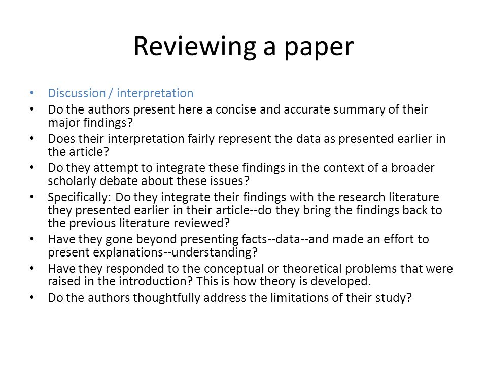 Reviewing a paper Discussion / interpretation