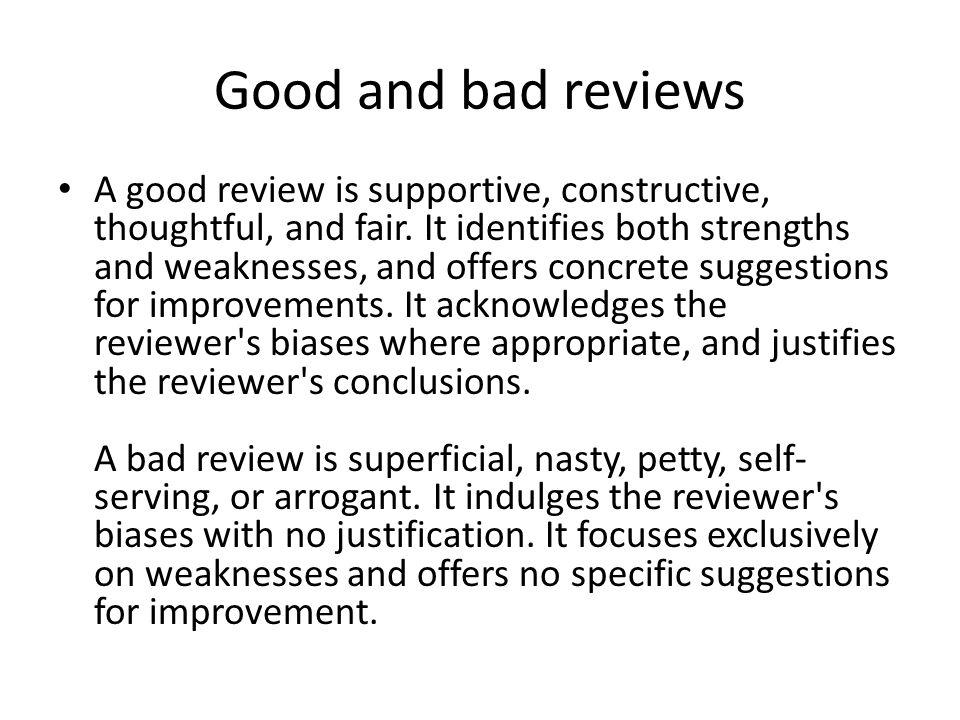 Good and bad reviews
