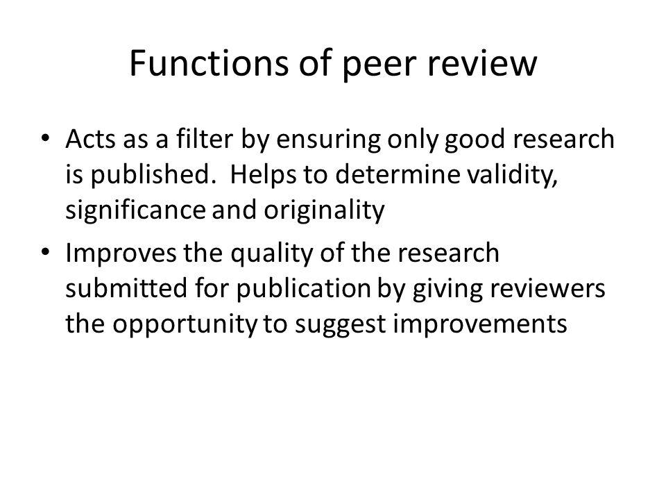 Functions of peer review
