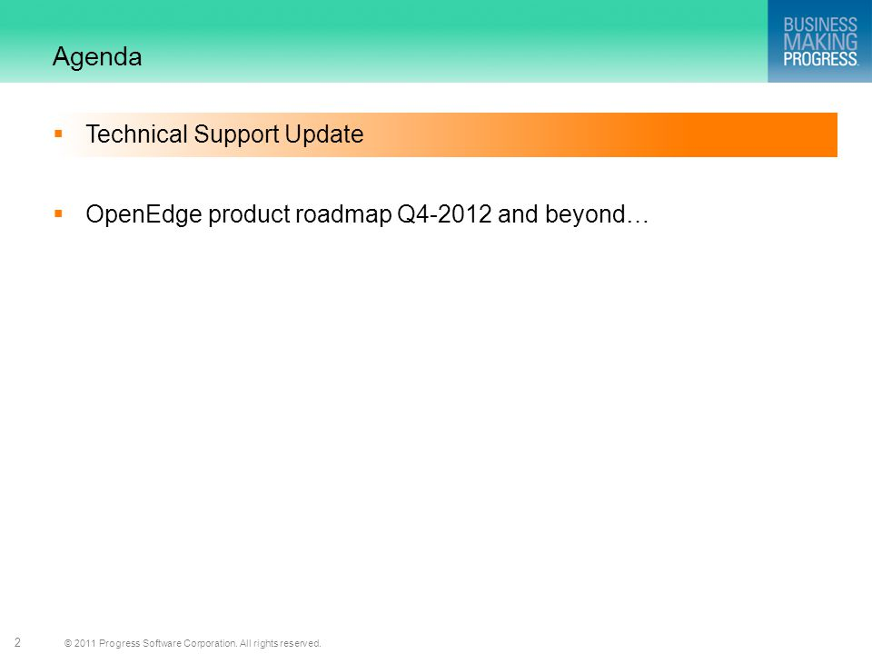 Agenda Technical Support Update