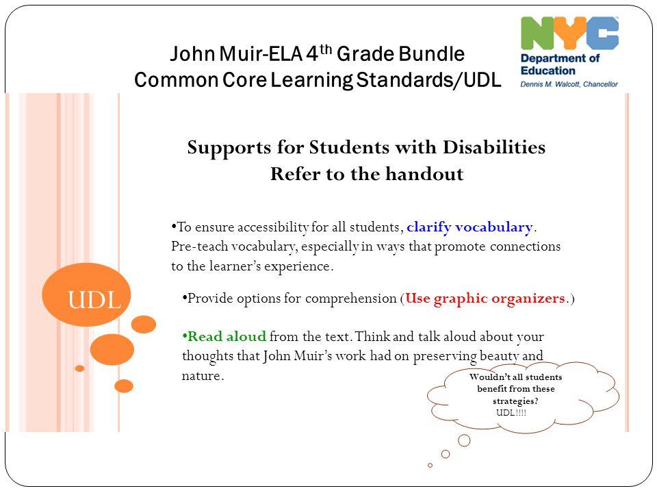 John Muir-ELA 4th Grade Bundle Common Core Learning Standards/UDL