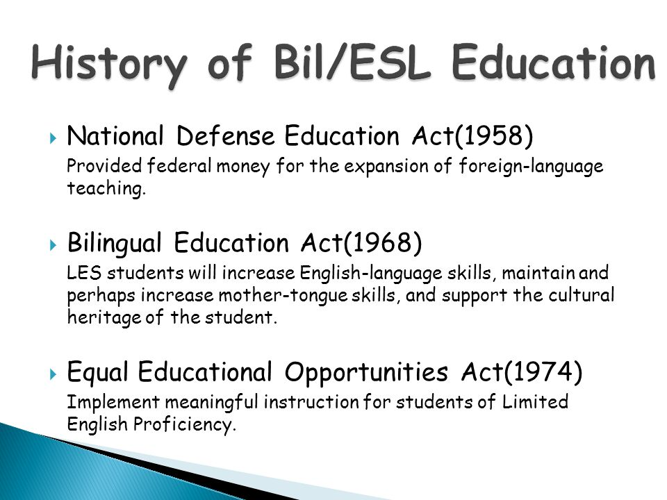 History of Bil/ESL Education