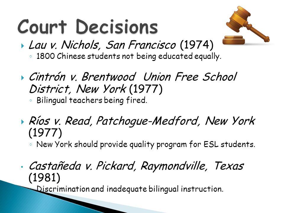 Court Decisions Lau v. Nichols, San Francisco (1974)
