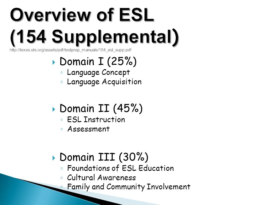 Overview of ESL (154 Supplemental)   ets