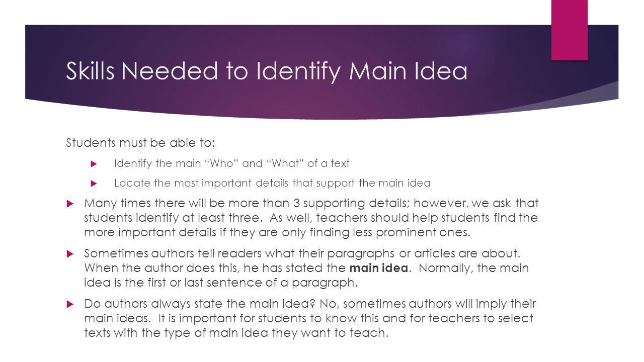 Skills Needed to Identify Main Idea