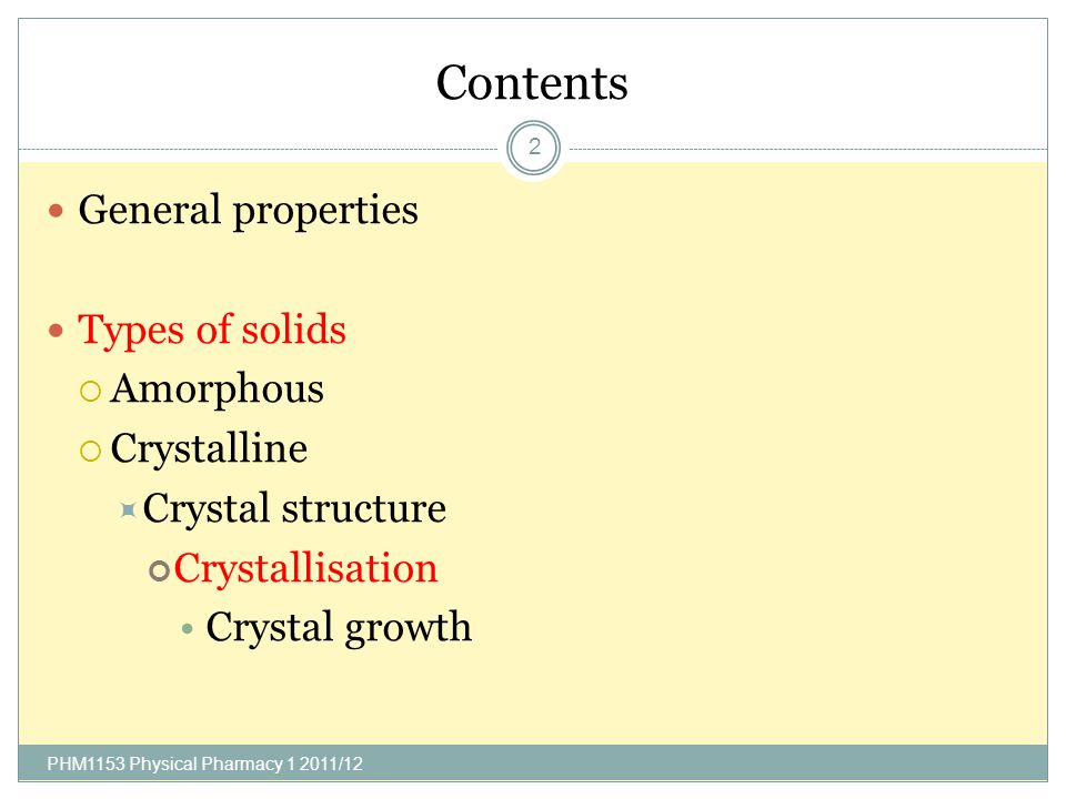 Contents General properties Types of solids Amorphous Crystalline