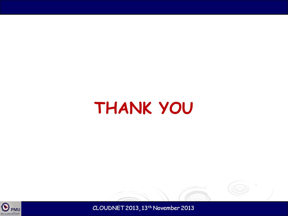 THANK YOU CLOUDNET 2013, 13th November 2013