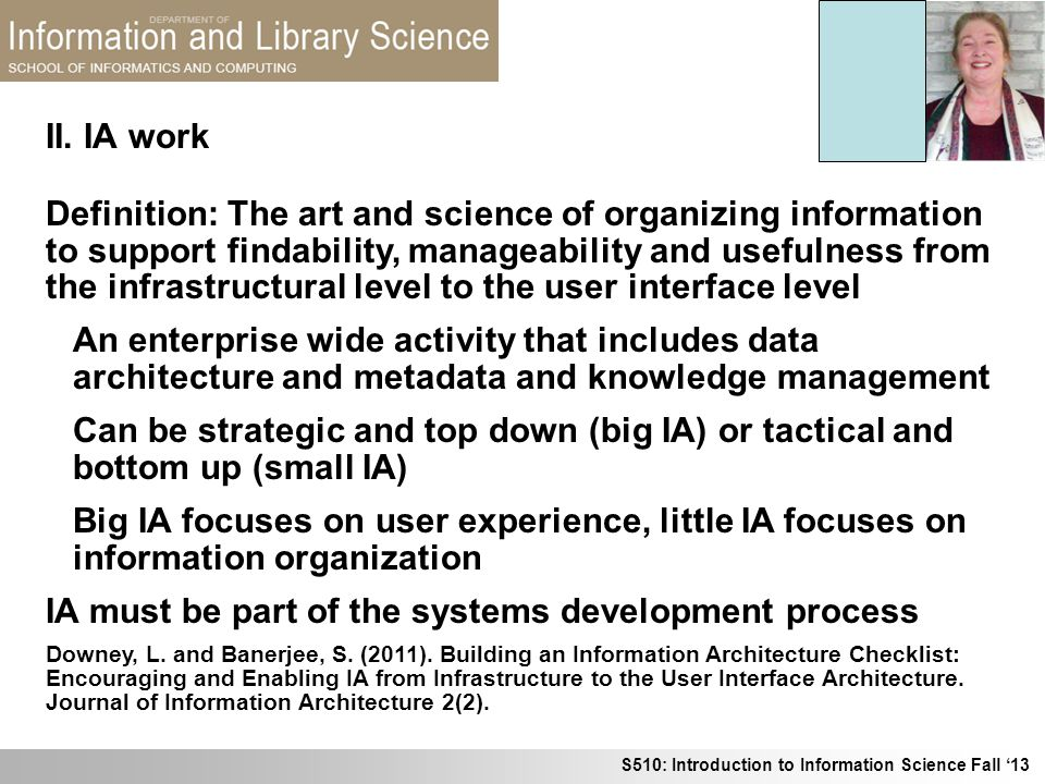 IA must be part of the systems development process