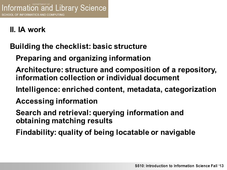 II. IA work Building the checklist: basic structure. Preparing and organizing information.