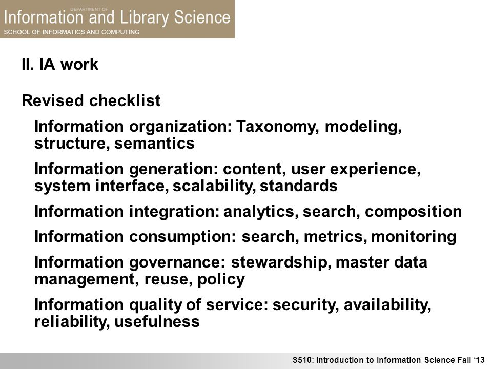 II. IA work Revised checklist. Information organization: Taxonomy, modeling, structure, semantics.