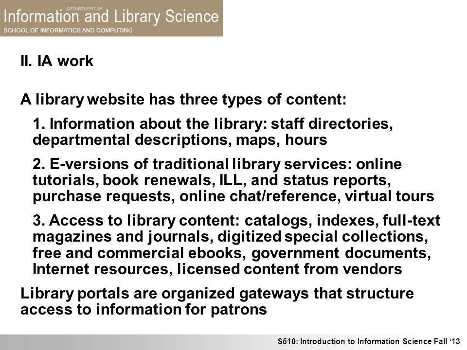 II. IA work A library website has three types of content: