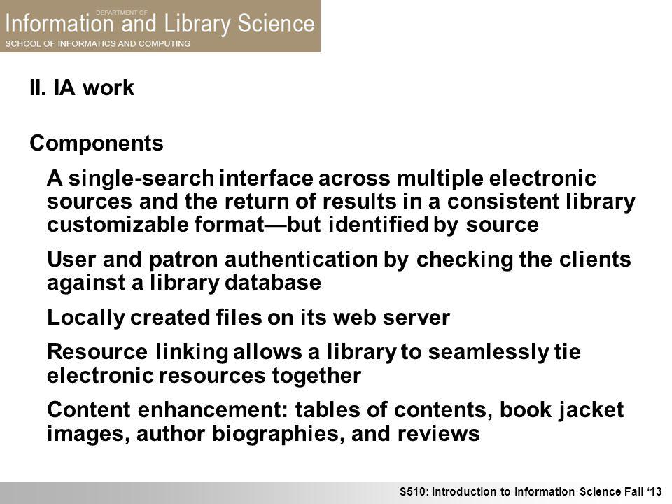 II. IA work Components.