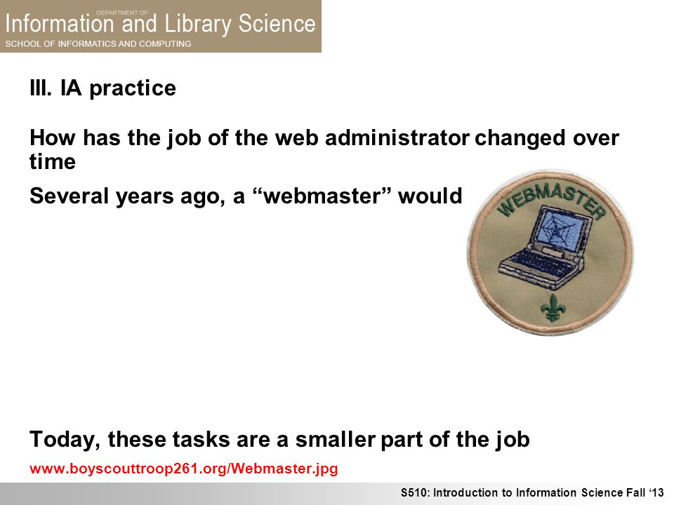How has the job of the web administrator changed over time