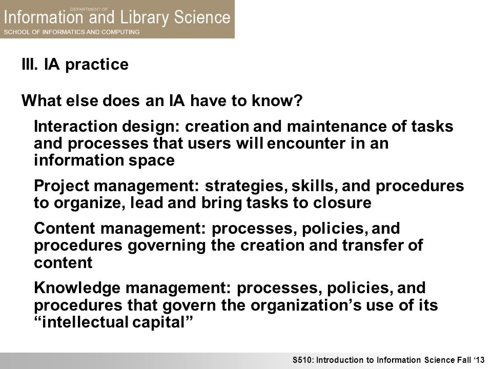 III. IA practice What else does an IA have to know