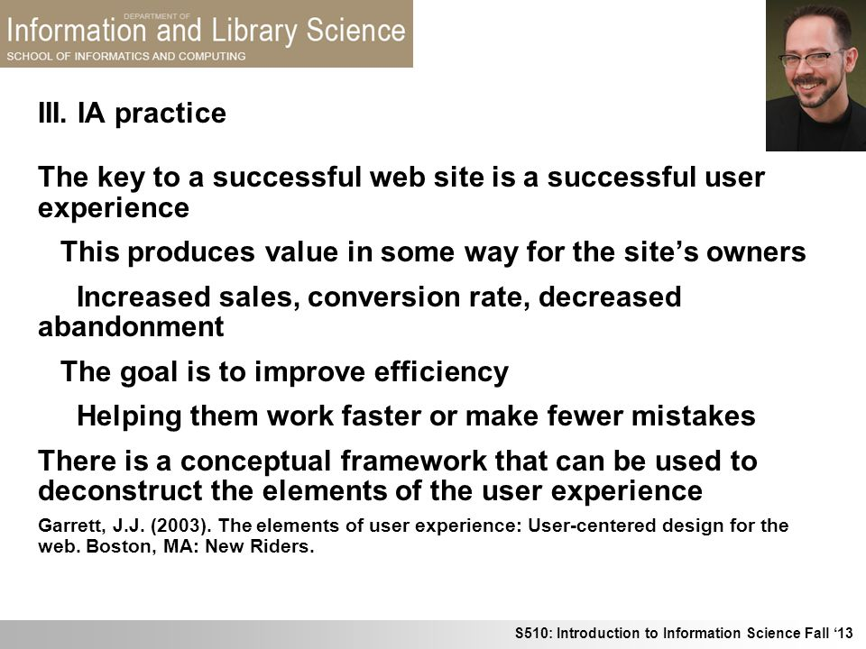 The key to a successful web site is a successful user experience