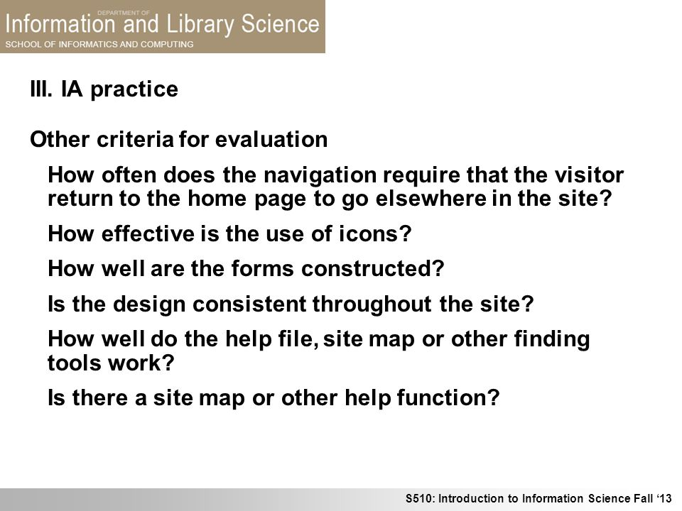 III. IA practice Other criteria for evaluation.