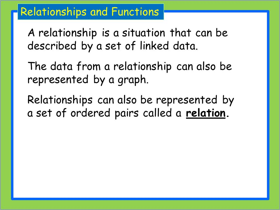 A relationship is a situation that can be described by a set of linked data.
