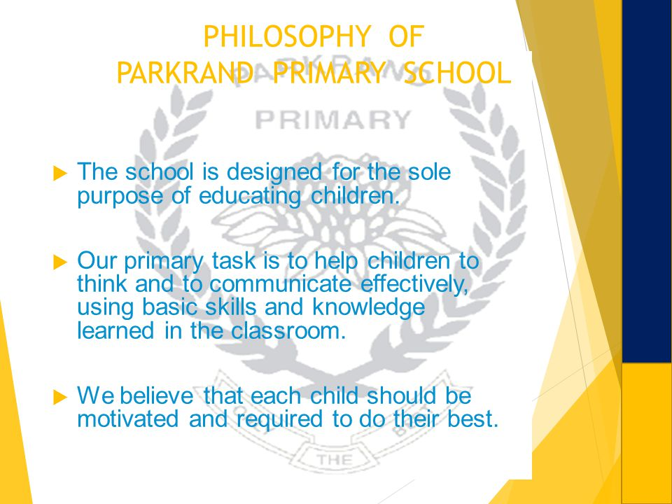PHILOSOPHY OF PARKRAND PRIMARY SCHOOL