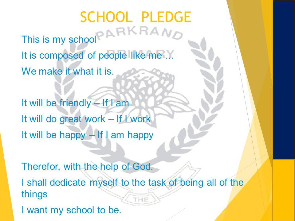 SCHOOL PLEDGE