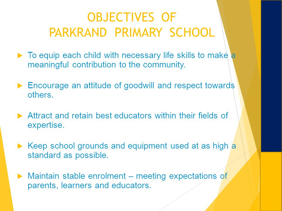 OBJECTIVES OF PARKRAND PRIMARY SCHOOL