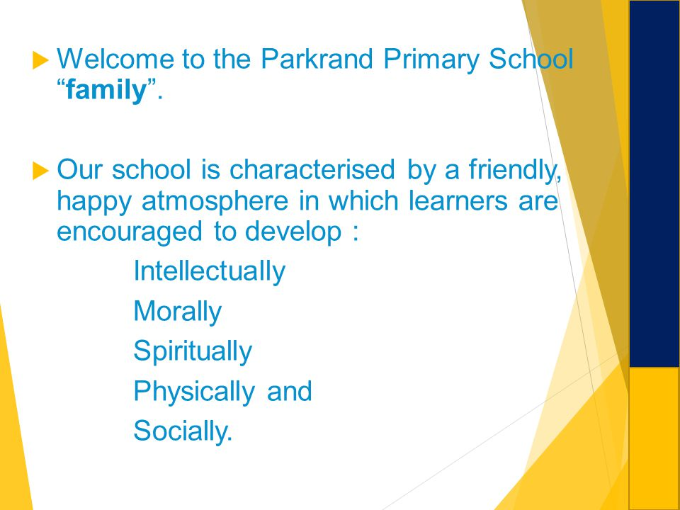 Welcome to the Parkrand Primary School family .
