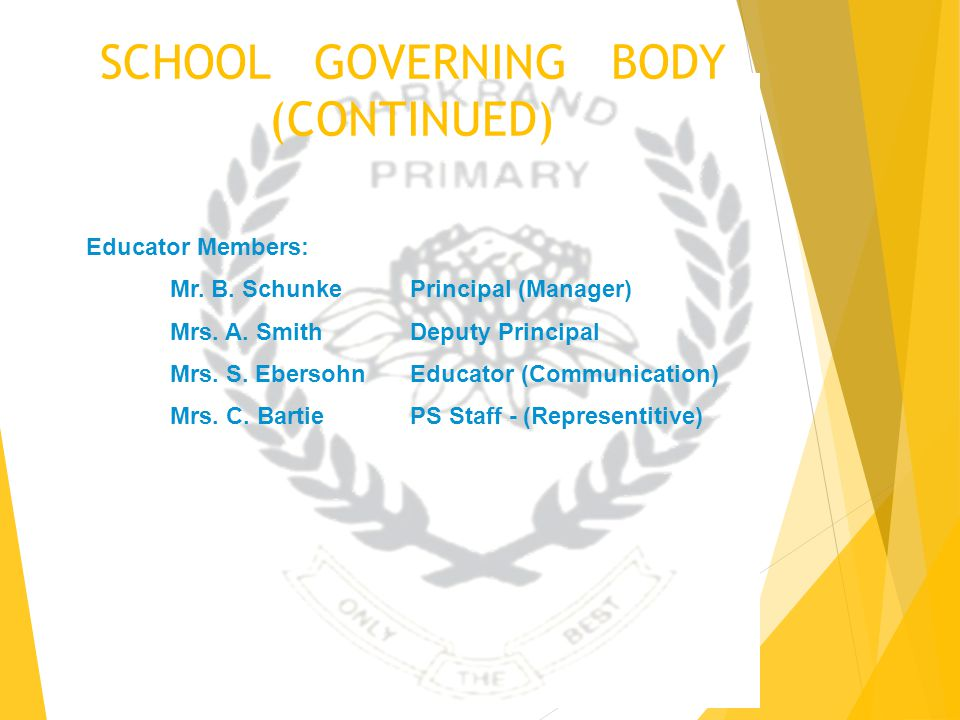 SCHOOL GOVERNING BODY (CONTINUED)