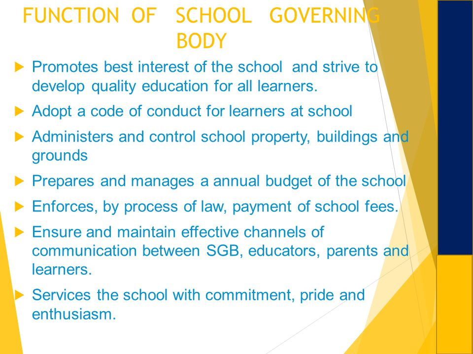 FUNCTION OF SCHOOL GOVERNING BODY