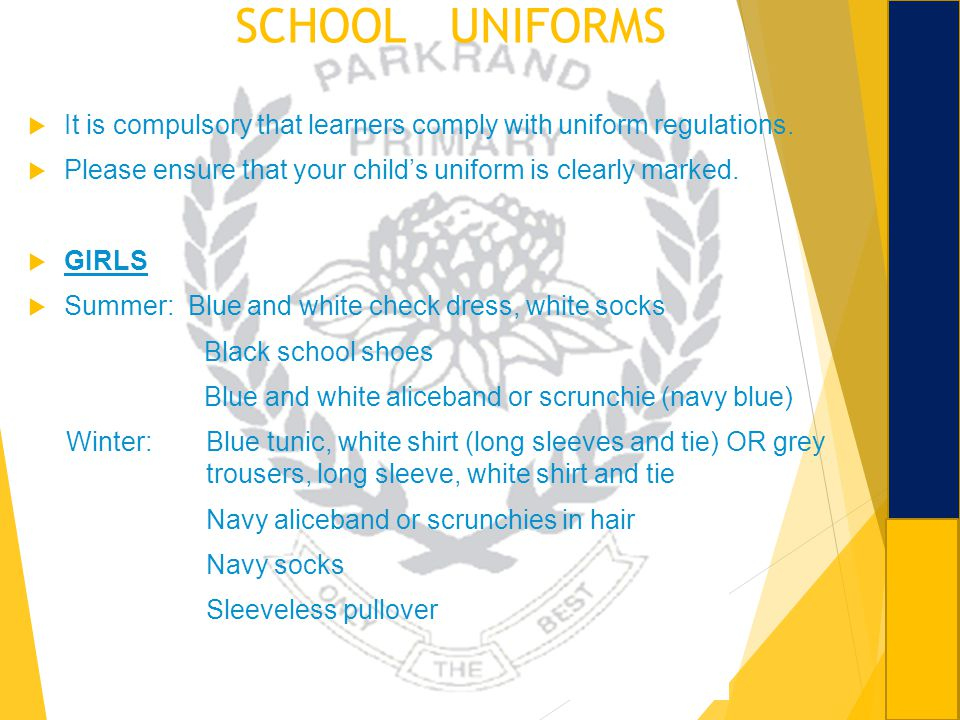SCHOOL UNIFORMS It is compulsory that learners comply with uniform regulations. Please ensure that your child's uniform is clearly marked.