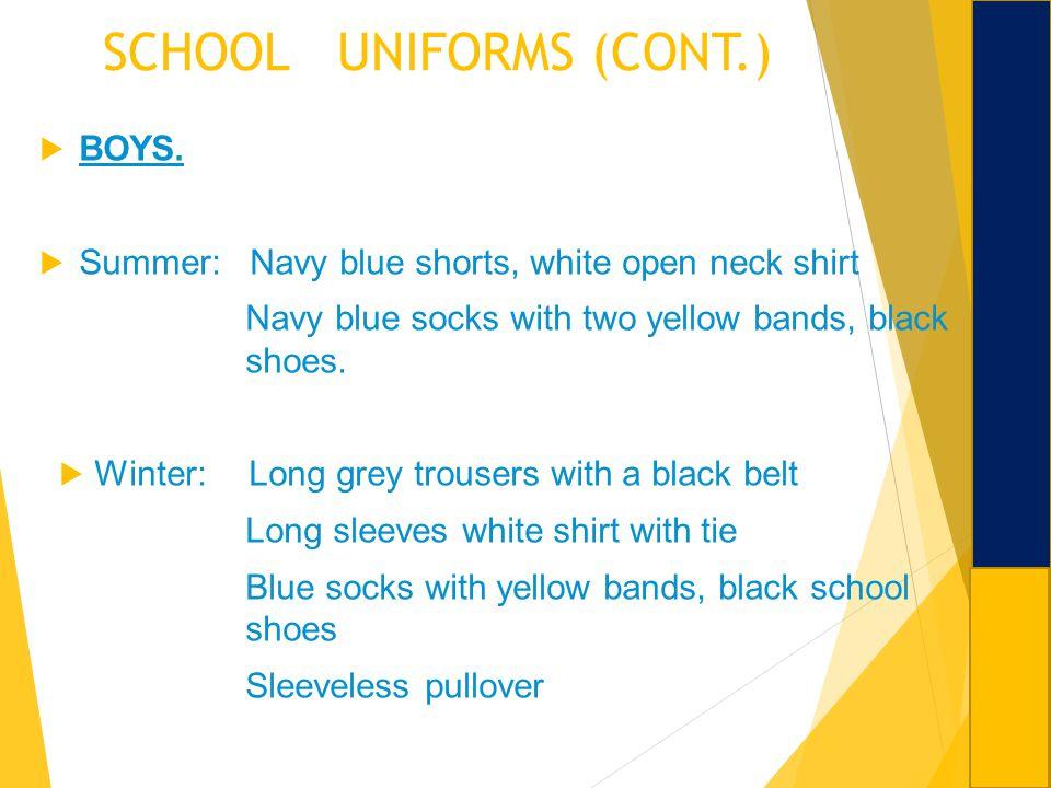 SCHOOL UNIFORMS (CONT.)