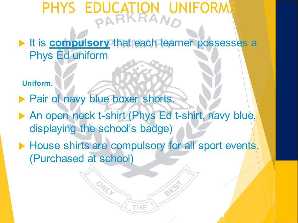 PHYS EDUCATION UNIFORMS