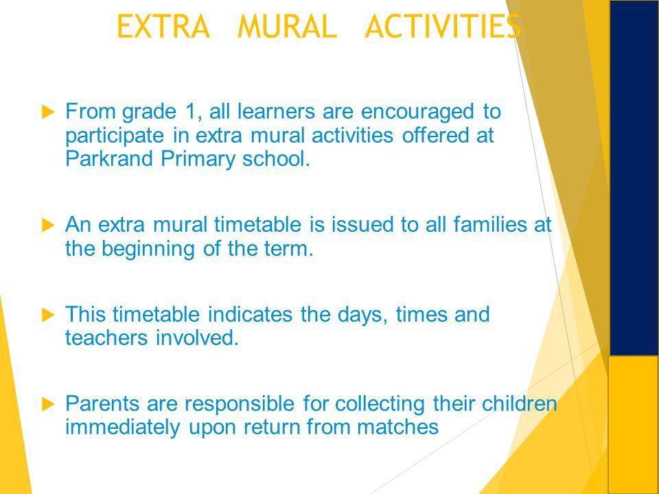 EXTRA MURAL ACTIVITIES