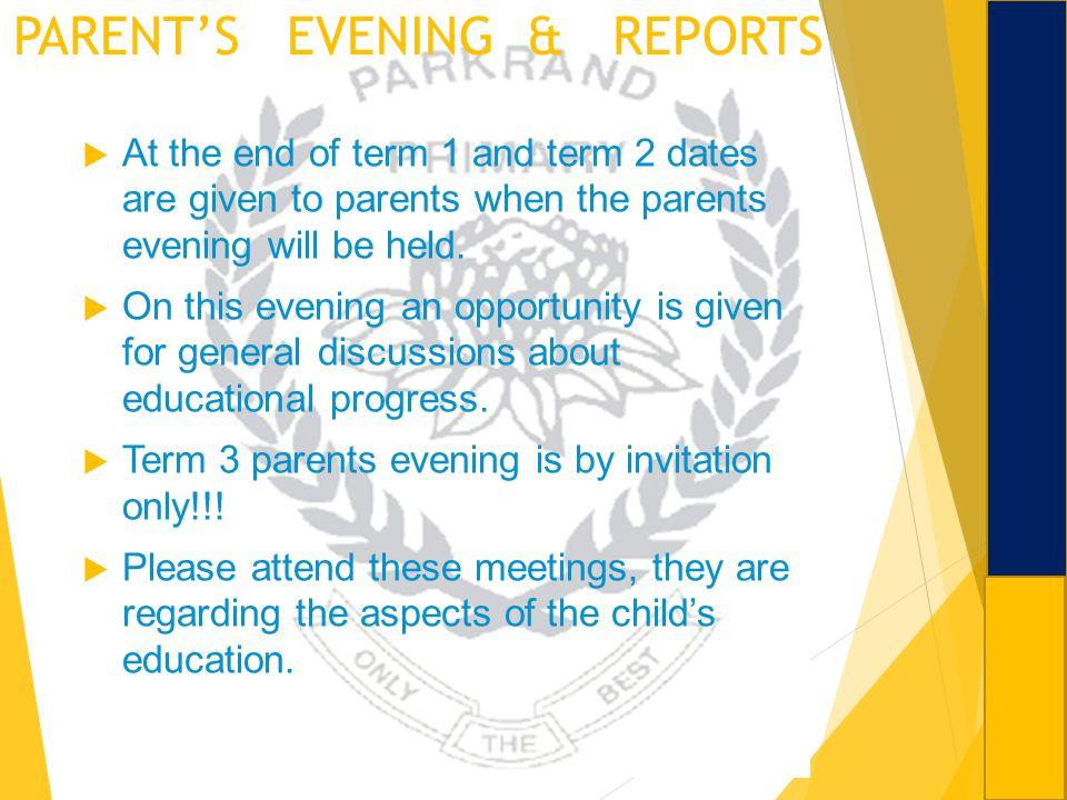 PARENT'S EVENING & REPORTS
